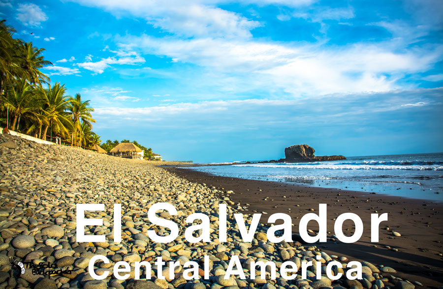El Salvador backpacking itinerary. The Solo Backpacker